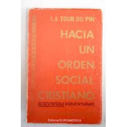 HACIA UN ORDEN SOCIAL...
