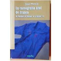 LA COREOGRAFÍA AZUL DE FRANCO