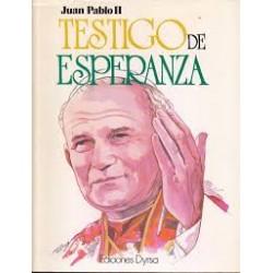 JUAN PABLO II -TESTIGO DE...