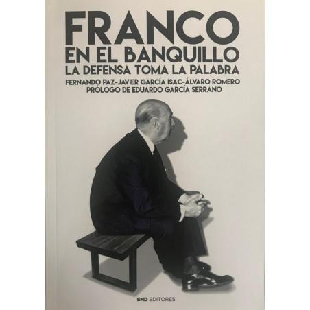 Franco en el banquillo. La defensa toma la palabra