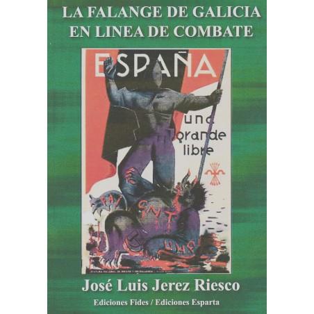 La Falange de Galicia en línea de combate