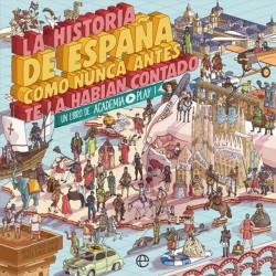 La Historia de España como...