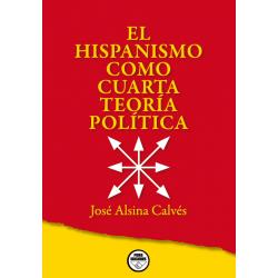 El hispanismo como Cuarta...