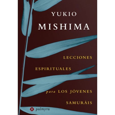 Lecciones espirituales para los jóvenes samuráis