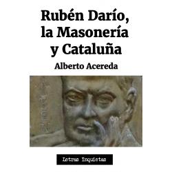 Rubén Darío, la Masonería y...