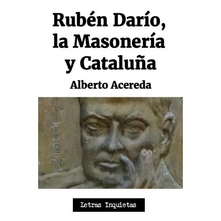 Rubén Darío, la Masonería y Cataluña