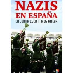 Nazis en España: La Quinta...