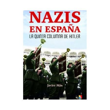 Nazis en España: La Quinta Columna de Hitler