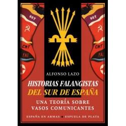 HISTORIAS FALANGISTAS DEL...