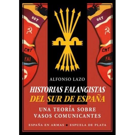 HISTORIAS FALANGISTAS DEL SUR DE ESPAÑA