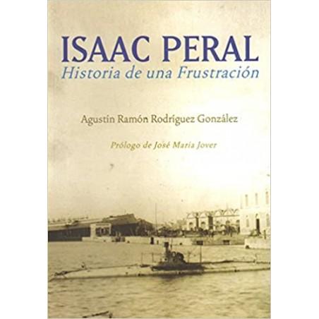 ISAAC PERAL: HISTORIA DE UNA FRUSTRACION