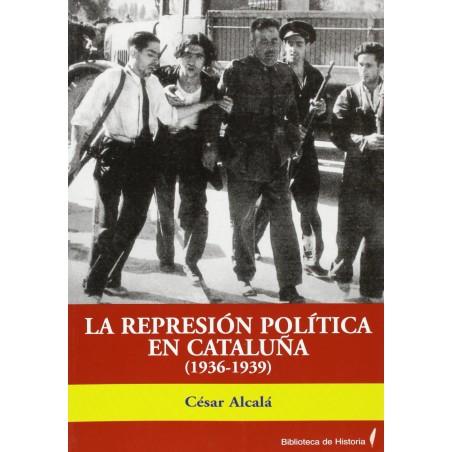 La represión política en Cataluña (1936-1939)