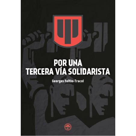 Por una Tercera Vía Solidarista