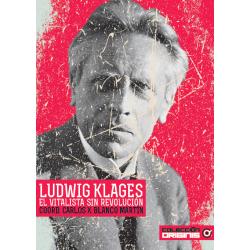 Ludvig Klages, el vitalista...