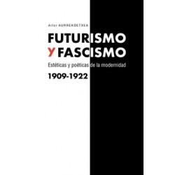 Futurismo y Fascismo