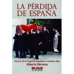 La pérdida de España. Tomo II