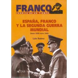 España, Franco y la II...