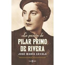 LA PASIÓN DE PILAR PRIMO DE...