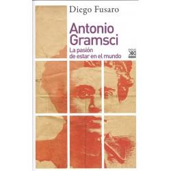 ANTONIO GRAMSCI La pasión...
