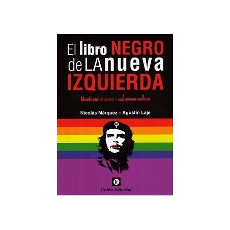 EL LIBRO NEGRO DE LA NUEVA IZQUIERDA