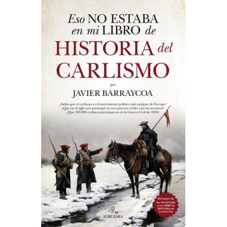 ESO NO ESTABA EN MI LIBRO DE HISTORIA DEL CARLISMO