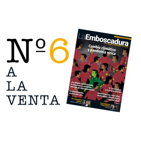 REVISTA LA EMBOSCADURA. Nº 6