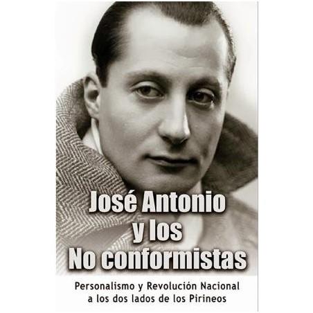 José Antonio y los No Conformistas