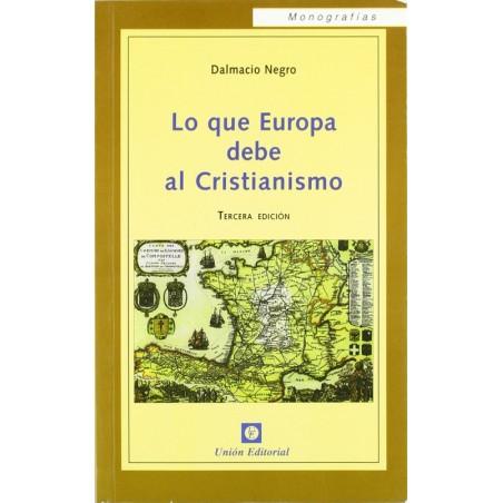 Lo que Europa debe al Cristianismo