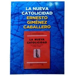 La Nueva Catolicidad