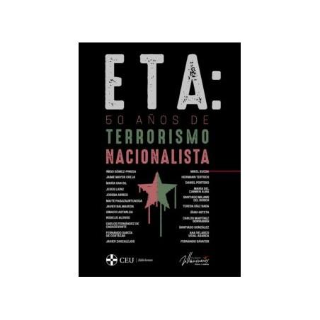 ETA: 50 AÑOS DE TERRORISMO NACIONALISTA