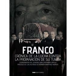 Franco. Crónica de la lucha...