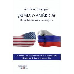 ¿Rusia o América?...