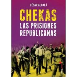Chekas, las prisiones...