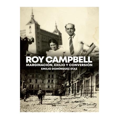 Roy Campbell, marginación, exilio y conversión