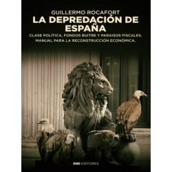La depredación de España