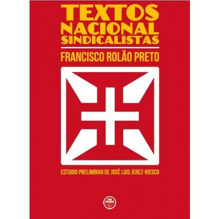 Textos Nacional-Sindicalistas, de Francisco Rolâo Preto
