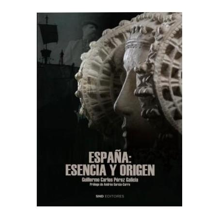 España: Esencia y origen