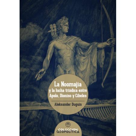 La Noomajía y la lucha triádica entre Apolo, Dioniso y Cibeles