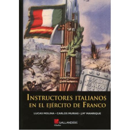 Instructores Italianos En El Ejército De Franco