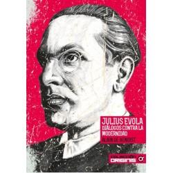Julius Evola, diálogos...