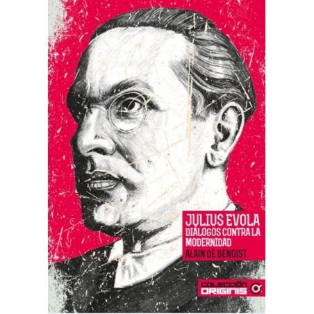 Julius Evola, diálogos contra la modernidad