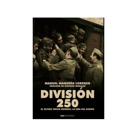 División 250: El último tercio español