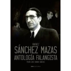 Rafael Sánchez Mazas....