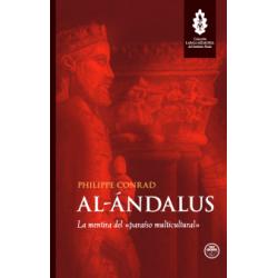 Al-Ándalus. La mentira del...