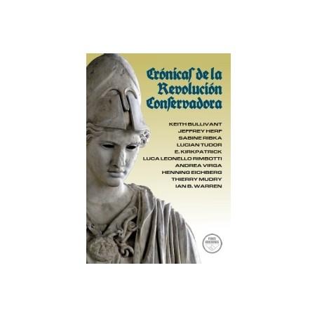 Crónicas de la Revolución Conservadora