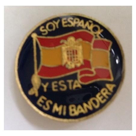 """Chapa Redonda Bandera de España """"Yo soy Español y esta es mi Bandera"""""""