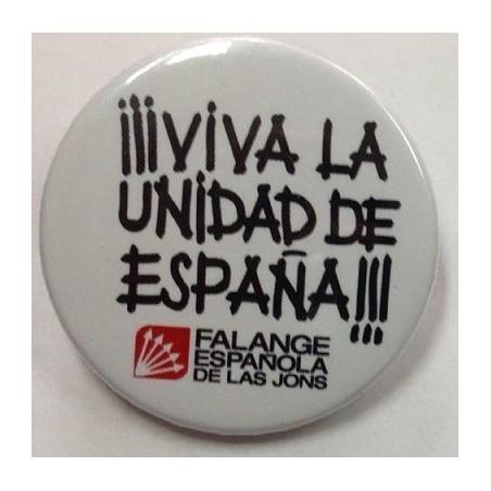 Chapa ¡¡¡Viva La Unidad de España!!!