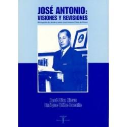 José Antonio: visiones y...