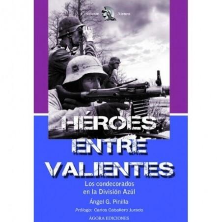 Héroes entre valientes