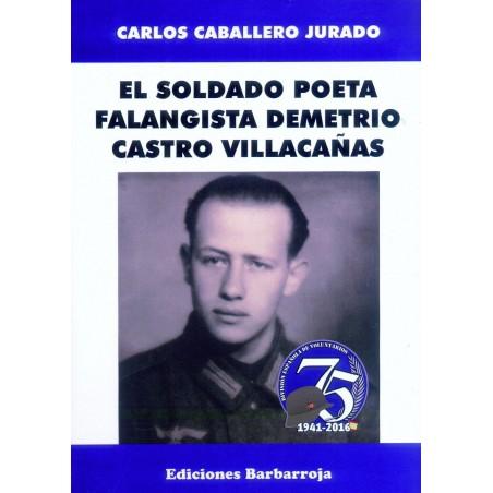 El soldado poeta falangista Demetrio Castro Villacañas